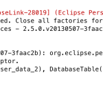 【NetBeans/glassFish】これが出たら疑う箇所Exception [EclipseLink-28019] (Eclipse Persistence Services – 2.5.0.v20130507-3faac2b): org.eclipse.persistence.exceptions.EntityManagerSetupException