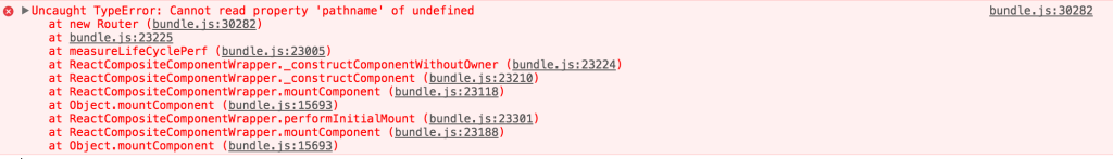 bundle.js:30282 Uncaught TypeError: Cannot read property 'pathname' of undefined