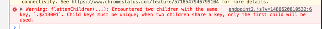 【React】これ。Warning: flattenChildren(...): Encountered two children with the same key, `keyName`. Child keys must be unique; when two children share a key, only the first child will be used.