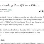 【読んだ】ReactJSのsetStateを理解する。「Understanding ReactJS — setState」